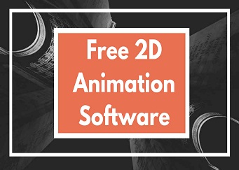 Free 2D Animation Software for Windows